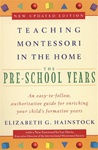 Teaching Montessori in the Home: The Preschool Years