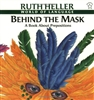 Behind the Mask: A Book About Prepositions by Ruth Heller