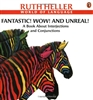 Fantastic! Wow! And Unreal! A Book About Interjections and Conjunctions by Ruth Heller
