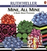 Mine, All Mine: A Book About Pronouns by Ruth Heller