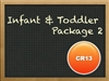 Infant & Toddler Package 2