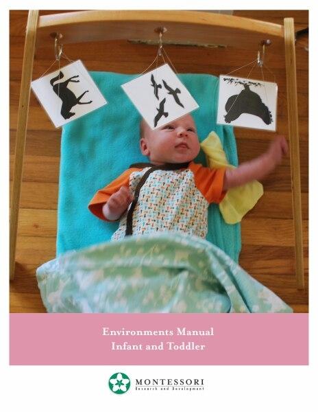 montessori materials environments for infant toddler teacher manual rh alisonsmontessori com