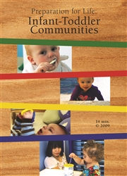 Preparation for Life: Infant-Toddler Communities